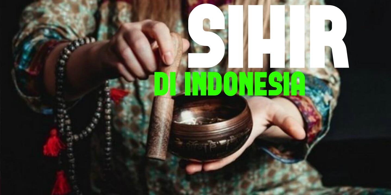 Sihir: Jenis Sihir di Indonesia | Pondok Ruqyah